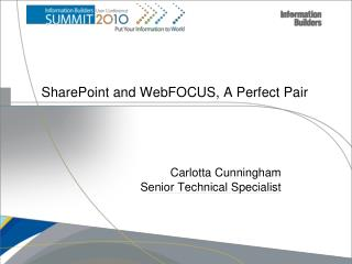 SharePoint and  WebFOCUS , A Perfect Pair