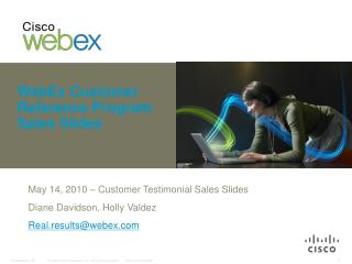 WebEx Customer Reference Program Sales Slides