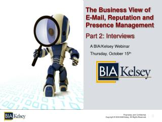 The Business View of E-Mail, Reputation and Presence Management Part 2: Interviews