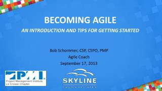 Becoming Agile An Introduction and Tips for Getting Started