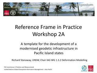 Reference Frame in Practice Workshop 2A