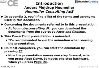 Introduction Anders Plejdrup Houmøller Houmoller Consulting ApS