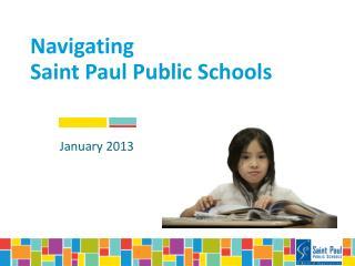 Navigating  Saint Paul Public Schools