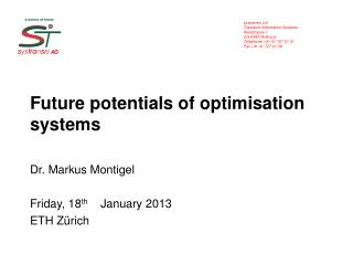 Future potentials of optimisation  systems