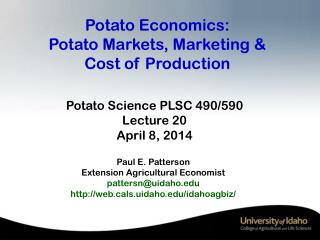 Potato Economics:  Potato Markets, Marketing &  Cost of Production