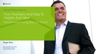 Microsoft Solutions for Big Data | Oct 17th 2013