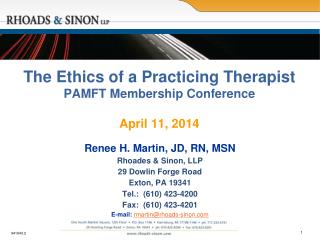 The Ethics of a Practicing Therapist PAMFT  Membership Conference April  11, 2014