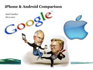iPhone  & Android Comparison