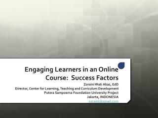 Engaging Learners in an Online Course:  Success Factors