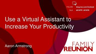 Use a Virtual Assistant to Increase Your Productivity