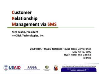 C ustomer  R elationship  M anagement via  SMS