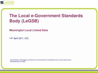 The Local e-Government Standards Body (LeGSB) Meaningful Local Linked Data