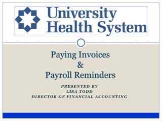 Paying Invoices  &  Payroll Reminders
