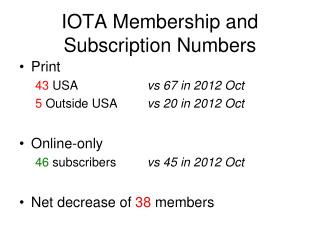 IOTA Membership and Subscription Numbers