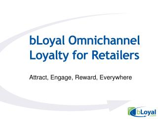 bLoyal  Omnichannel Loyalty for Retailers