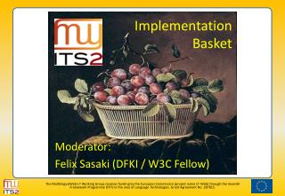Implementation Basket