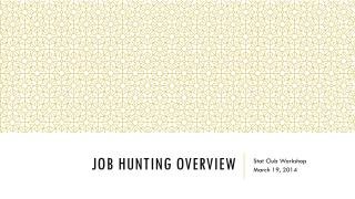 Job Hunting overview