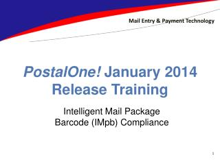PostalOne!  January 2014 Release Training