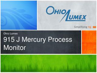 Ohio Lumex 915 J Mercury Process Monitor