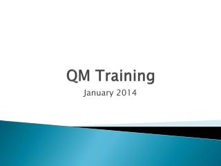 QM Training