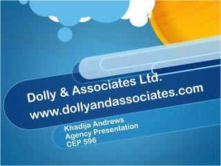 Dolly & Associates  Ltd. www.dollyandassociates.com
