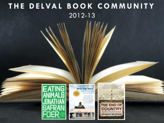 THE DELVAL BOOK COMMUNITY 2012-13