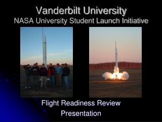 Vanderbilt University NASA University Student Launch Initiative