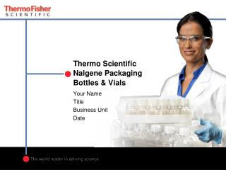 Thermo Scientific  Nalgene  Packaging  Bottles & Vials
