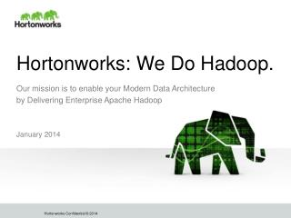 Hortonworks: We Do Hadoop.
