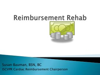 Reimbursement Rehab