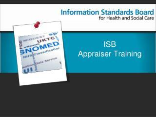 ISB  Appraiser Training