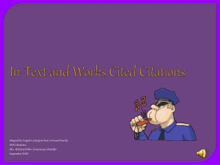 In-Text and Works Cited Citations