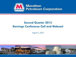 Second Quarter 2013 Earnings Conference Call and Webcast