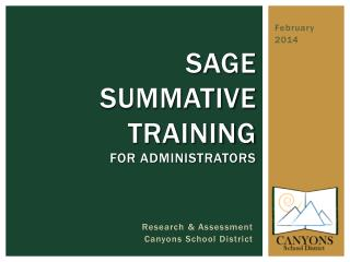 SAGE  Summative Training  for administrators