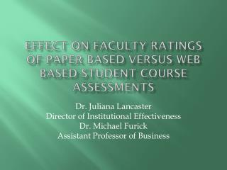 Effect on Faculty Ratings of Paper Based versus Web Based Student Course Assessments