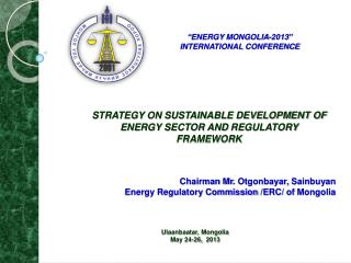 STRATEGY ON SUSTAINABLE DEVELOPMENT OF ENERGY SECTOR AND  REGULATORY FRAMEWORK