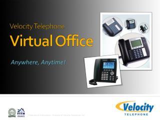 Velocity Telephone Virtual Office