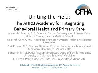 Uniting the Field: The AHRQ Academy for Integrating Behavioral Health and Primary Care
