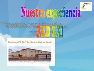 Nuestra experiencia RED XXI