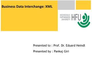 Business Data Interchange: XML