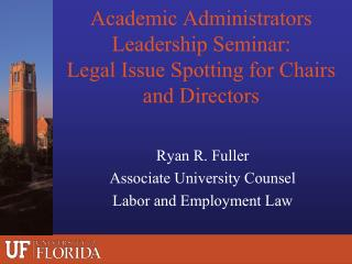 Academic Administrators Leadership Seminar:  Legal Issue Spotting for Chairs and Directors