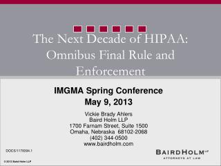 The Next Decade of HIPAA: Omnibus Final Rule and Enforcement