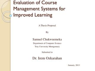 Evaluation of Course Management Systems for Improved Learning