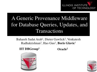 A Generic Provenance  Middleware for Database Queries , Updates, and  Transactions