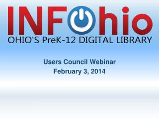 Users Council Webinar February 3, 2014