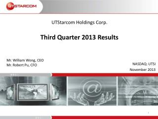 UTStarcom Holdings Corp. Third  Quarter 2013 Results