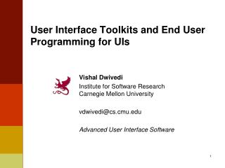 User Interface Toolkits and End User Programming for UIs