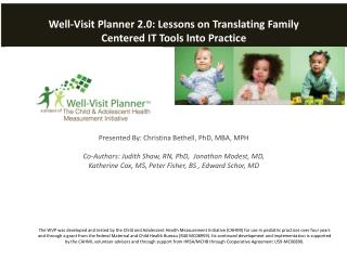 Well-Visit Planner 2.0:  Lessons  on  Translating Family Centered IT Tools  Into Practice