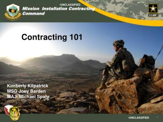 Contracting 101 Kimberly Kilpatrick MSG Joey Barden MAJ  Michael Spahr