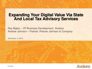 Expanding Your Digital Value Via State And Local Tax Advisory Services